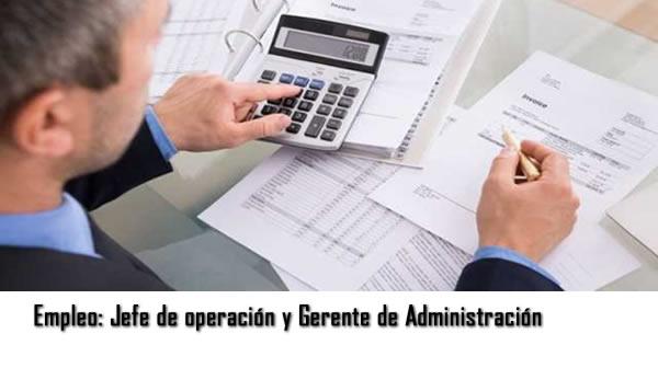 Ofertas Empleos Jefe de operaciones  y gerente administrativo