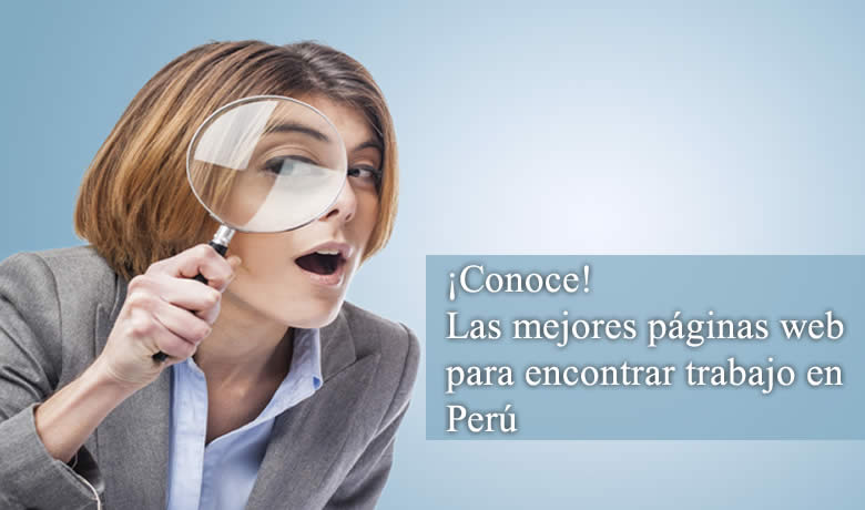 Las Mejores Paginas De Ofertas De Empleo En Peru Trabajos Vacantes